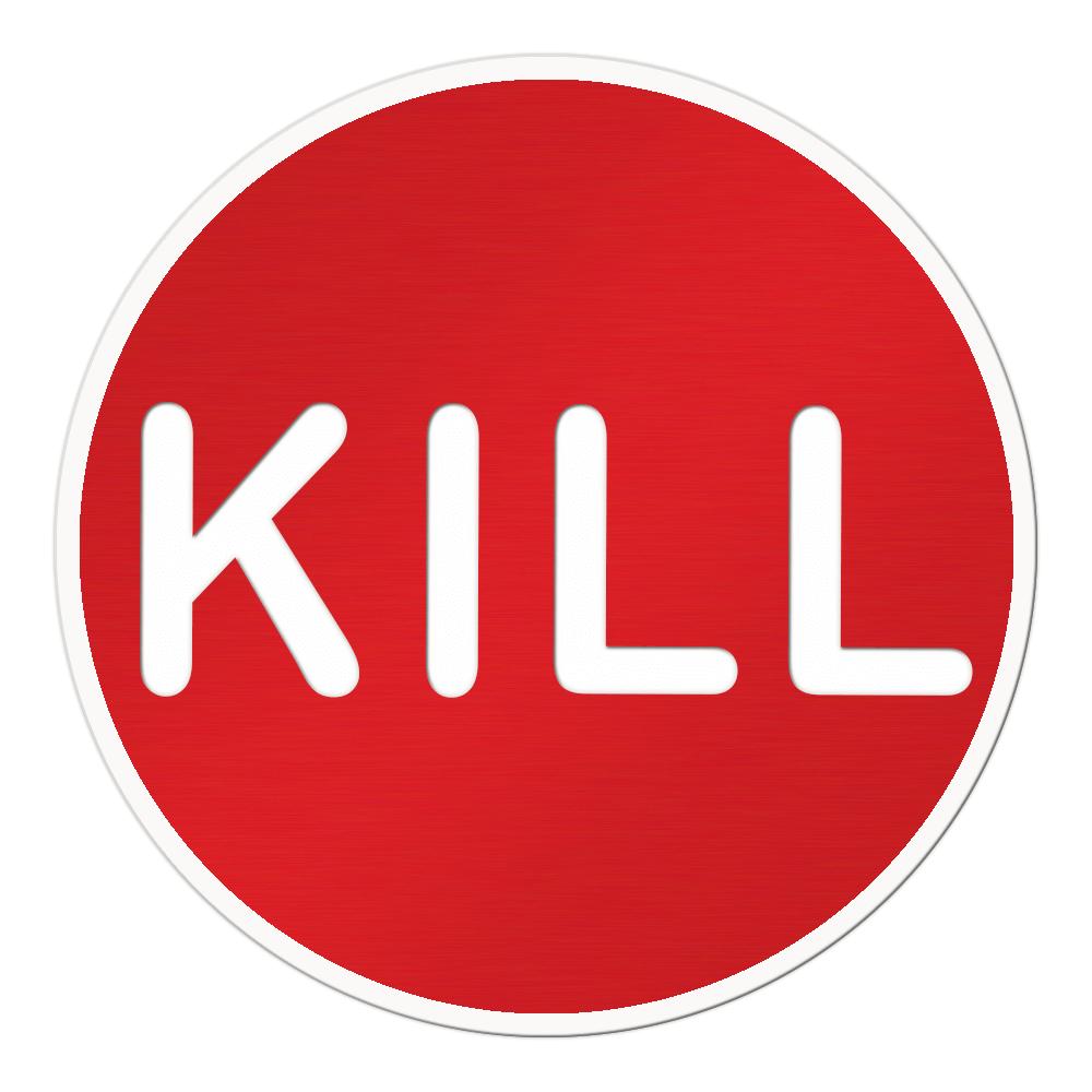 Kill Button